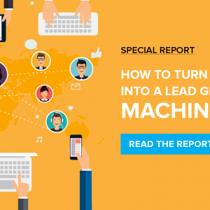Inman Special Report: Turn Facebook into a Lead Generation Machine